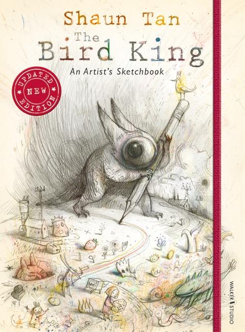 Bird King: An Artist's Sketchbook, The